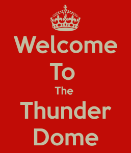 welcome-to-the-thunder-dome-1